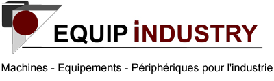 Equip Industry - Machines, équipements, périphériques
