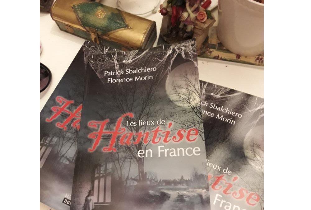 Communiqué de presse des Editions De Borée : Les lieux de hantise en France